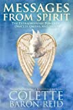img - for Messages From Spirit: The Extraordinary Power of Oracles, Omens, and Signs book / textbook / text book