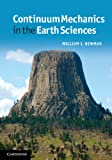 Continuum Mechanics in the Earth Sciences, Newman, W. I., 0521562899