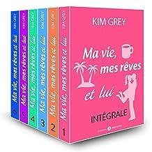 Ma vie, mes rêves et lui – L'intégrale (French Edition)