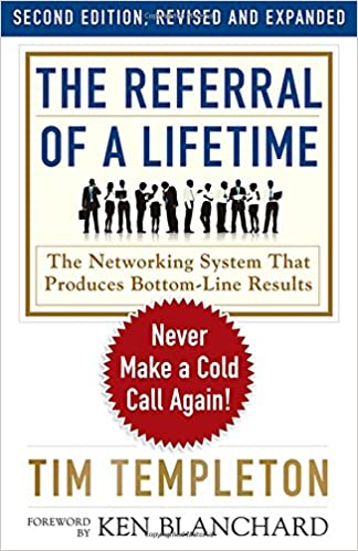 The Referral of a Lifetime: Never Make a Cold Call Again! (Agency/Distributed)
