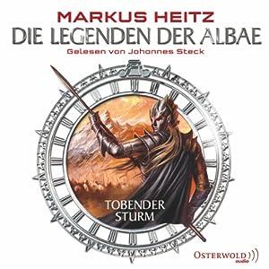 Tobender Sturm (Die Legenden der Albae 4) Hörbuch