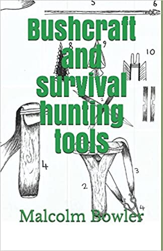 843b9afb997 Bushcraft and survival hunting tools: Amazon.co.uk: Malcolm Bowler ...