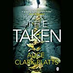 The Taken: DI Erica Martin, Book 2 | Alice Clark-Platts