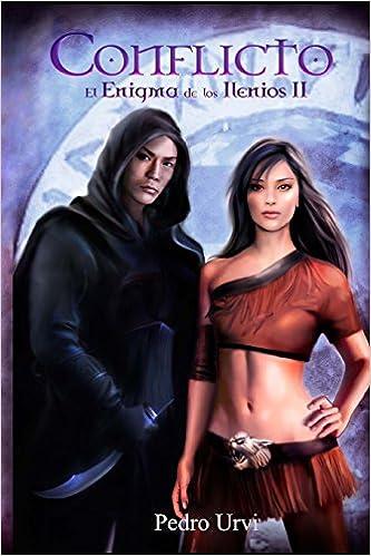 El enigma de los Ilenios II (Conflicto) (Volume 2) (Spanish ...