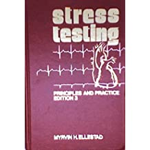 Stress Testing: Principles and Practice 3 Sub edition by Ellestad, Myrvin H. published by F a Davis Co (1986) [Hardcover]