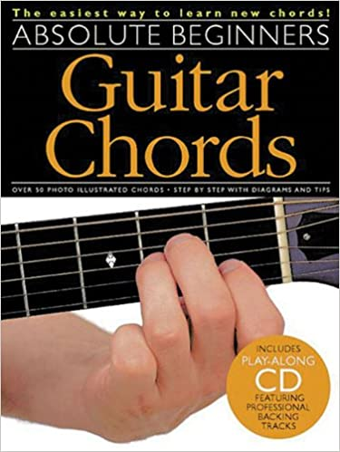 Amazon.com: Absolute Beginners - Guitar Chords: Absolute Beginners ...