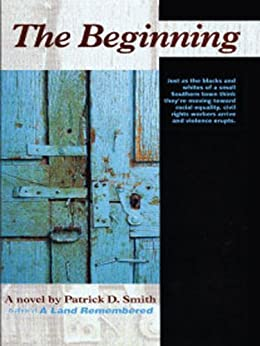 The Beginning by [Smith, Patrick D]