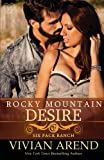 Rocky Mountain Desire (Six Pack Ranch) (Volume 3)