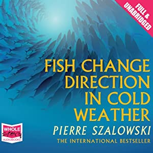 Fish Change Direction in Cold Weather Audiobook