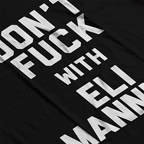 Eli Black Manning Sweatshirt Coto7 Hooded Women's Fuck With Dont gIwwt8A