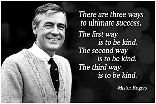 (Mr Rogers Neighborhood Quote Poster Growth Mindset Decor Teaching Kids Kindness)
