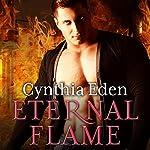 Eternal Flame: Night Watch, Book 3 | Cynthia Eden