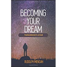 BECOMING YOUR DREAM: TOMORROW'S STAR