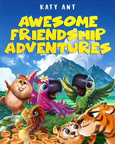 Awesome Friendship Adventures by Katy Ant ebook deal