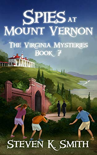 Spies at Mount Vernon (The Virginia Mysteries Book 7) -