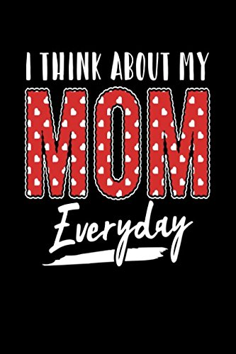 Download I Think About My Mom Everyday PDF