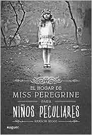 El hogar de Miss Peregrine para niños peculiares Noguer