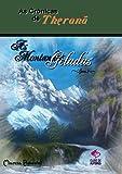 As Crônicas de Theranã As Montanhas Geladas: Livro 2 (Portuguese Edition)