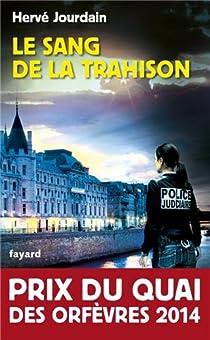Le sang de la trahison - Jourdain Hervé
