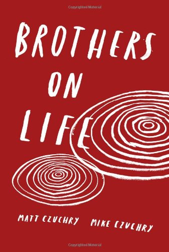 Read Online Brothers on Life PDF