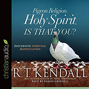 Pigeon Religion: Holy Spirit, Is That You? Audiobook