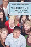 Adolescence and Delinquency: An Object-Relations