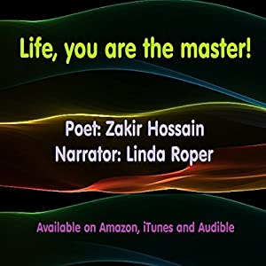 Life, You Are the Master! Audiobook