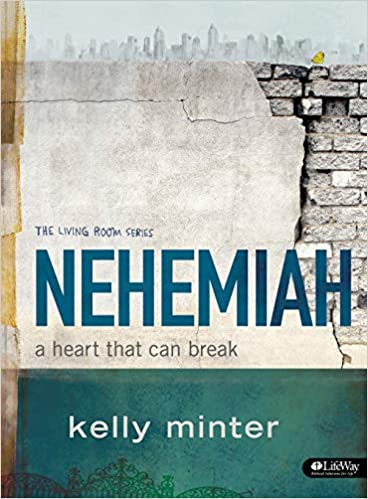 High Quality Nehemiah   Bible Study Book: A Heart That Can Break (Living Room): Kelly  Minter: 9781415873427: Amazon.com: Books