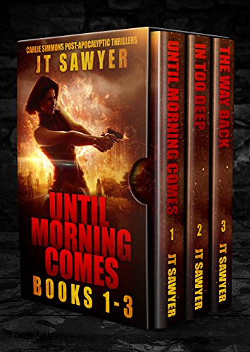 Until Morning Comes Boxed Set, Volumes 1-3 (Carlie Simmons Post-Apocalyptic Series: Until Morning Comes, In Too Deep, The Way Back Book 1)