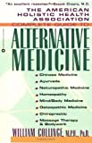 The American Holistic Health Association Complete Guide to Alternative Medicine, William Collinge, 0446672580