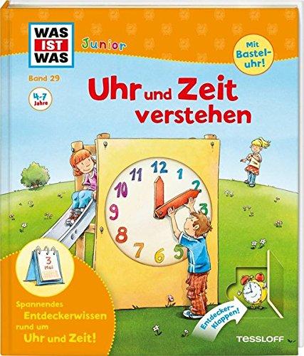 WAS IST WAS Junior Band 29. Uhr Und Zeit Verstehen  Was Ist Zeit  Wie Entstehen Die Tageszeiten   WAS IST WAS Junior Sachbuch Band 29
