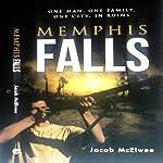 Memphis Falls   Jacob McElwee