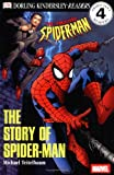 The Story of Spider-Man, Michael Teitelbaum, 0789479214