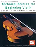 Technical Studies for Beginning Violin Lesson 1, Craig Duncan, 1562221647