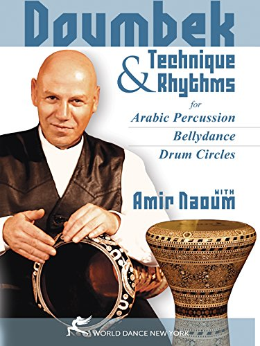 - Doumbek Technique and Rhythms for Arabic Percussion, Bellydance, and Drum Circles, with Amir Naoum