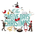 The Twelve Days of Christmas   Roger William Wade