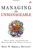 Managing the Unmanageable: Rules, Tools, and Insights for Managing Software People and Teams