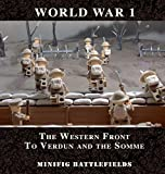 World War 1 - The Western Front to Verdun and the
