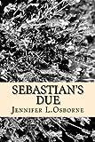 Sebastian's Due