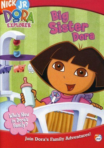 Dora the Explorer - Big Sister Dora (Sister Big The Dora)