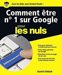 Amazon Com Comment Etre No 1 Sur Google Pour Les Nuls