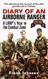 Diary of an Airborne Ranger: A LRRP's Year in the Combat Zone
