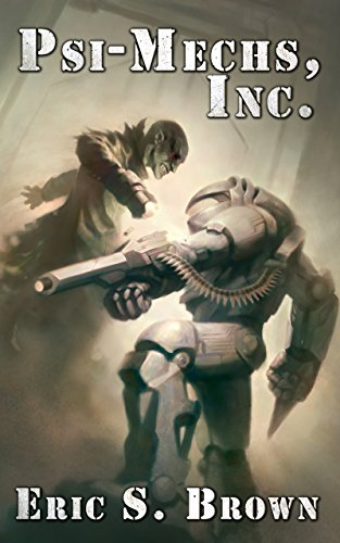 Psi-Mechs, Inc. (The Darkness War Book 1)