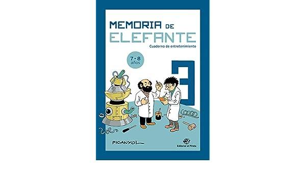 Memoria de elefante 3: cuaderno de entretenimiento: 9788417210496: Amazon.com: Books