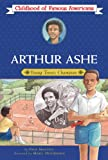 img - for Arthur Ashe: Young Tennis Champion (Childhood of Famous Americans) book / textbook / text book