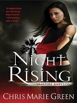 Night Rising (Vampire Babylon Book 1) by [Green, Chris Marie]