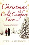 Christmas at Cold Comfort Farm by Stella Gibbons front cover
