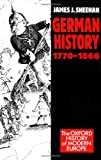 German History, 1770-1866 (Oxford History of Modern Europe)