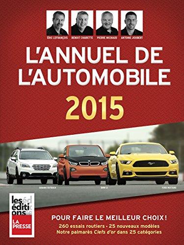2897052716 - BENOÎT CHARRETTE: ANNUEL DE L'AUTOMOBILE 2015 (L') - Livre