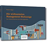 Die wirksamsten Management-Werkzeuge: Das Schweizermesser für Führungskräfte